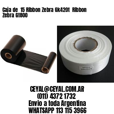 Caja de  15 Ribbon Zebra Gk420t  Ribbon Zebra Gt800