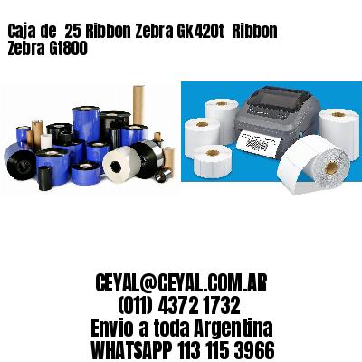 Caja de  25 Ribbon Zebra Gk420t  Ribbon Zebra Gt800