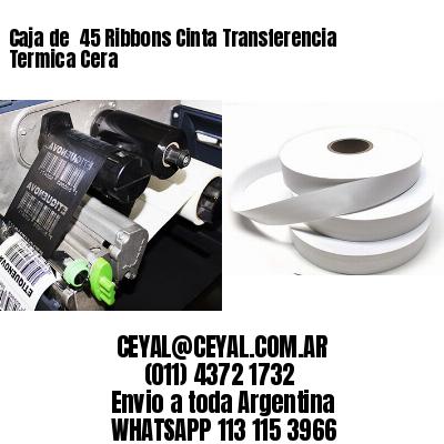 Caja de  45 Ribbons Cinta Transferencia Termica Cera