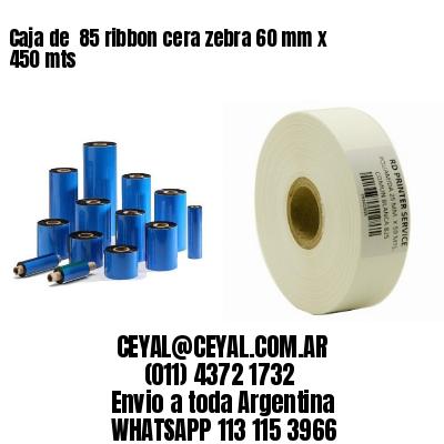 Caja de  85 ribbon cera zebra 60 mm x 450 mts