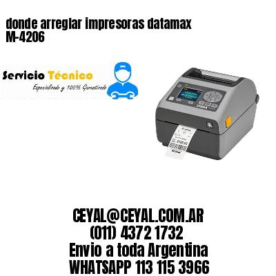 donde arreglar impresoras datamax  M-4206