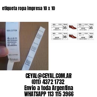 etiqueta ropa impresa 10 x 10