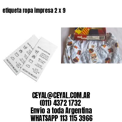 etiqueta ropa impresa 2 x 9