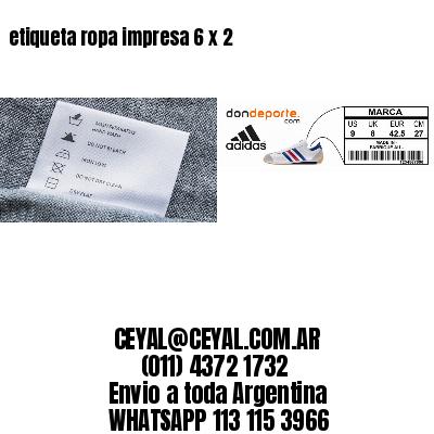 etiqueta ropa impresa 6 x 2