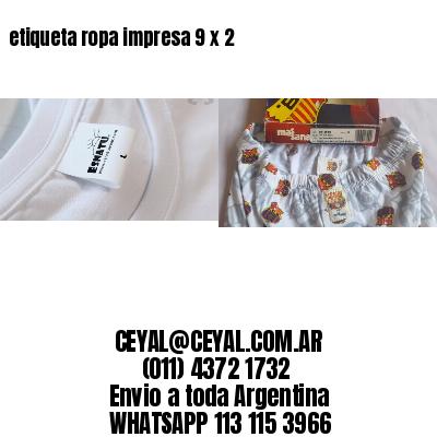 etiqueta ropa impresa 9 x 2