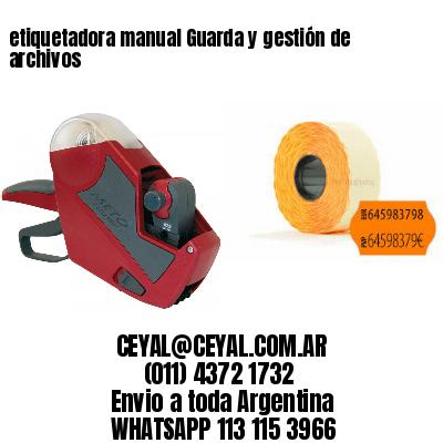 etiquetadora manual Guarda y gestión de archivos