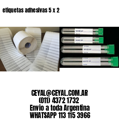 etiquetas adhesivas 5 x 2