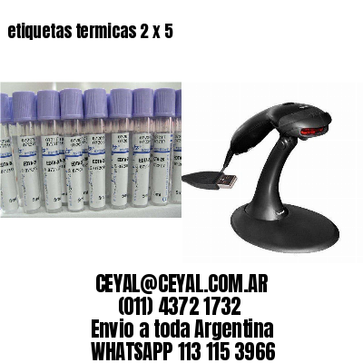 etiquetas termicas 2 x 5