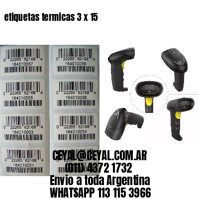 etiquetas termicas 3 x 15