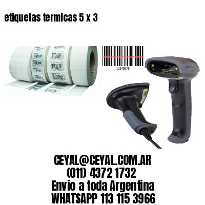 etiquetas termicas 5 x 3