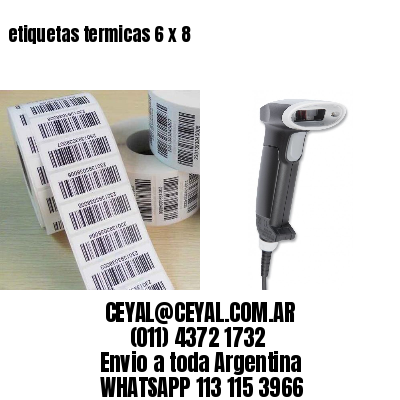 etiquetas termicas 6 x 8