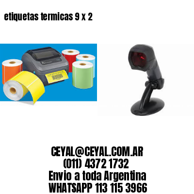 etiquetas termicas 9 x 2
