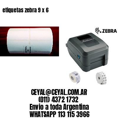 etiquetas zebra 9 x 6