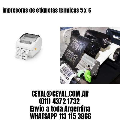 impresoras de etiquetas termicas 5 x 6