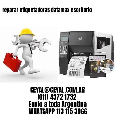 reparar etiquetadoras datamax escritorio
