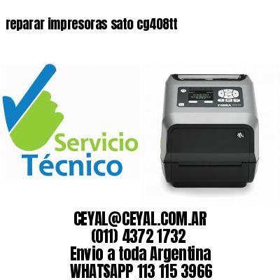 reparar impresoras sato cg408tt