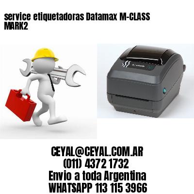 service etiquetadoras Datamax M-CLASS MARK2