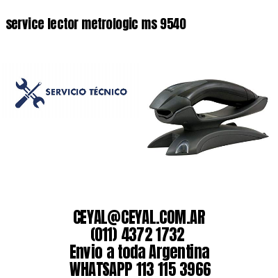 service lector metrologic ms 9540