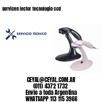 servicen lector tecnologio ccd