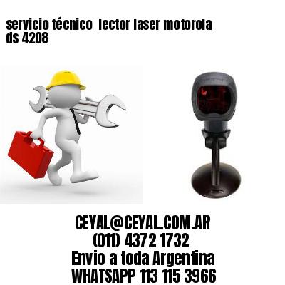 servicio técnico  lector laser motorola ds 4208