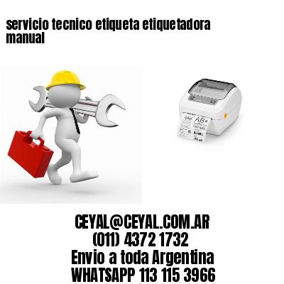 servicio tecnico etiqueta etiquetadora manual