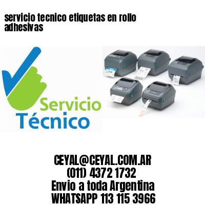servicio tecnico etiquetas en rollo adhesivas