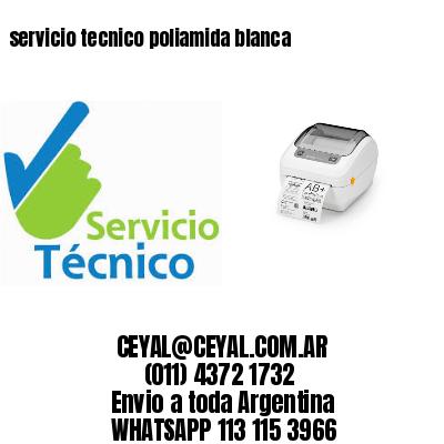 servicio tecnico poliamida blanca