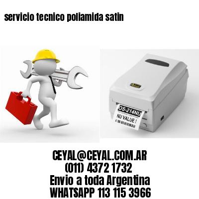 servicio tecnico poliamida satin