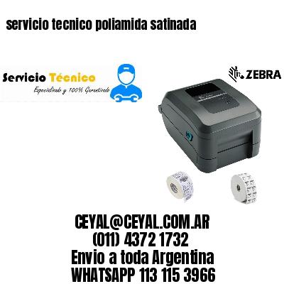 servicio tecnico poliamida satinada
