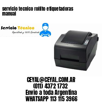 servicio tecnico rollito etiquetadoras manual