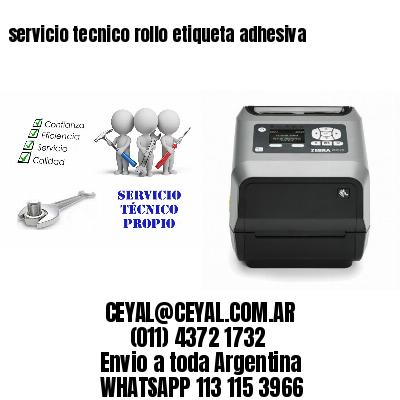servicio tecnico rollo etiqueta adhesiva