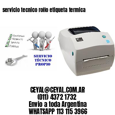 servicio tecnico rollo etiqueta termica