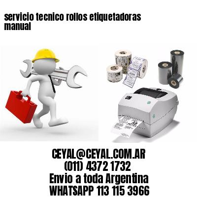 servicio tecnico rollos etiquetadoras manual