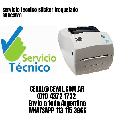 servicio tecnico sticker troquelado adhesivo