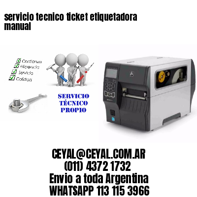 servicio tecnico ticket etiquetadora manual