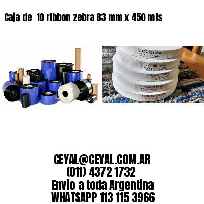 Caja de  10 ribbon zebra 83 mm x 450 mts