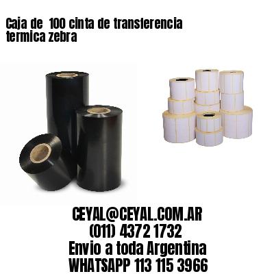 Caja de  100 cinta de transferencia termica zebra