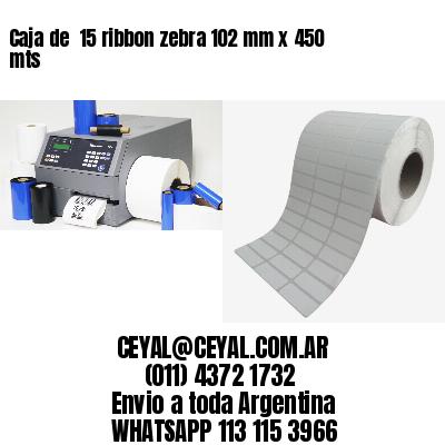Caja de  15 ribbon zebra 102 mm x 450 mts