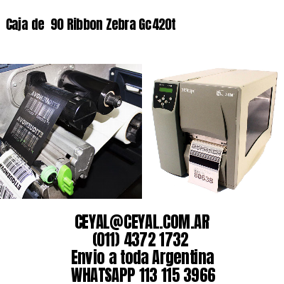 Caja de  90 Ribbon Zebra Gc420t