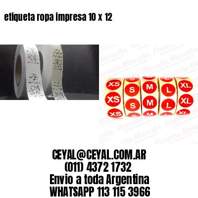 etiqueta ropa impresa 10 x 12