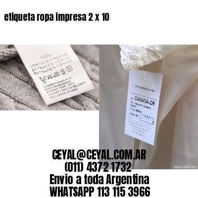 etiqueta ropa impresa 2 x 10