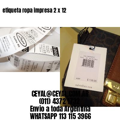 etiqueta ropa impresa 2 x 12