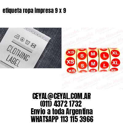 etiqueta ropa impresa 9 x 9