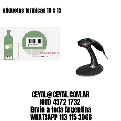 etiquetas termicas 10 x 15