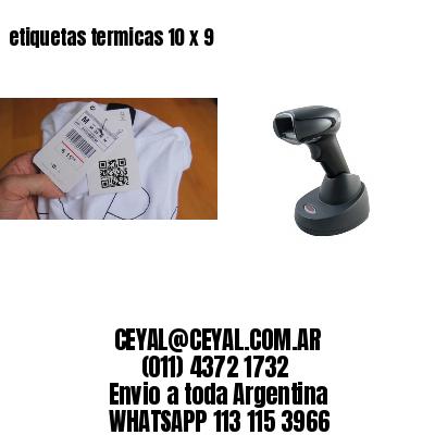 etiquetas termicas 10 x 9