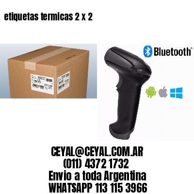 etiquetas termicas 2 x 2