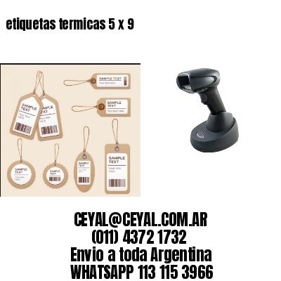 etiquetas termicas 5 x 9