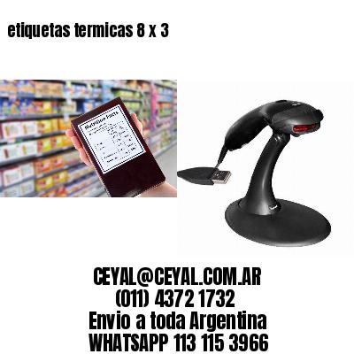etiquetas termicas 8 x 3