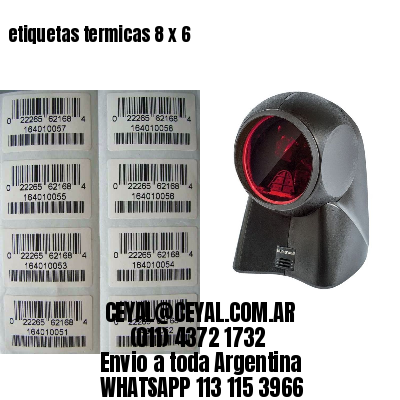 etiquetas termicas 8 x 6