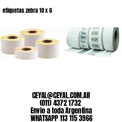 etiquetas zebra 10 x 6